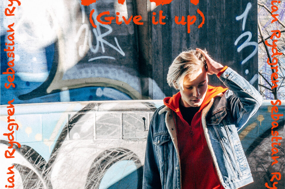 NY Singel och P4 – Sebastian Rydgren – STOP (GIVE IT UP) ute nu